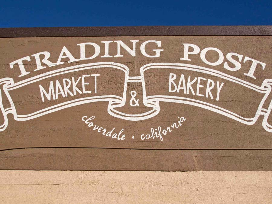 The sign that hangs above the Trading Post in Cloverdale, Sonoma County