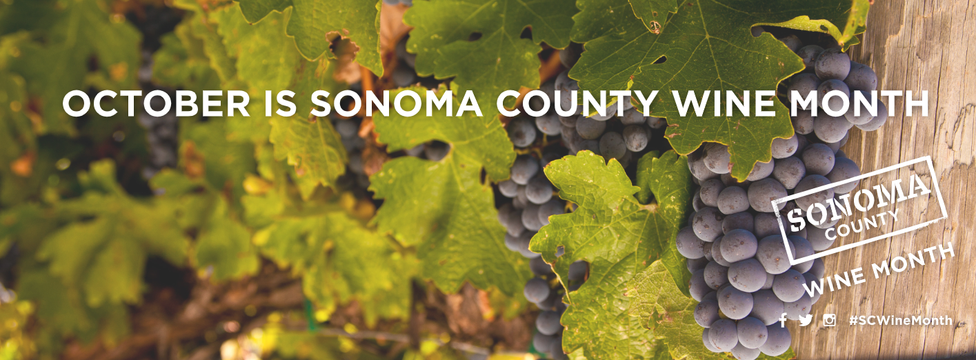 Sonoma County Wine Month is October. SOnoma County, California