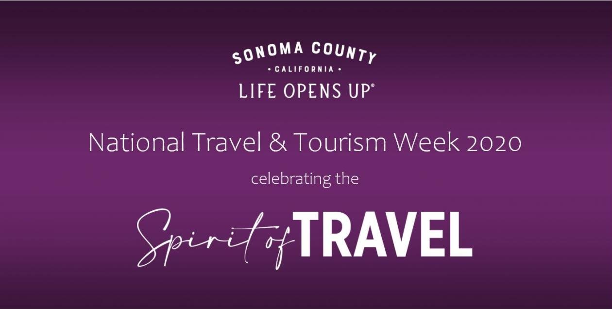 Sonoma County Tourism National Travel and Tourism Week graphic