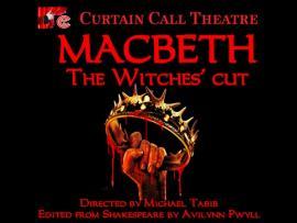 Curtain Call Theatre-Macbeth