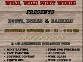 Wild, Wild, West Wines: Boots, Barks & Barrels Photo