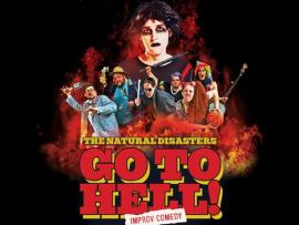 The Natural Disasters GO TO HELL! - Improv Comedy Photo