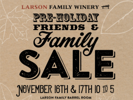 Larson Family Winery Pre-Holiday Friends & Family Sale Photo