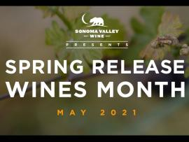Sonoma Valley Presents: SPRING RELEASE WINES MONTH Photo