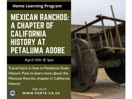 Virtual Event: Mexican Ranchos: A Chapter of California History at Petaluma Adobe State Historic Park Photo