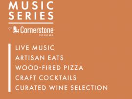 Summer Music Series at Cornerstone Sonoma (July & August) Photo