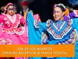 Día de los Muertos Opening Reception and Family Festival Photo