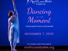 Virtual Event: Dancing in the Moment presented by North Coast Ballet California Photo