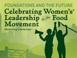 Celebrating Women's Leadership in the Food Movement Photo