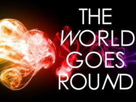 The World Goes 'Round Photo