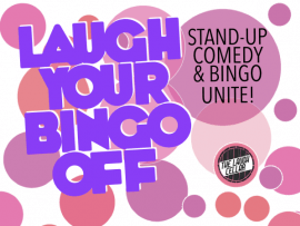 Laugh Your Bingo Off: Stand-Up Comedy & Bingo Unite! Photo